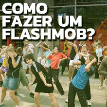 Como-fazer-um-flashmob.png